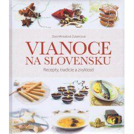 Vianoce na Slovensku - Recepty, tradície a zvyklosti